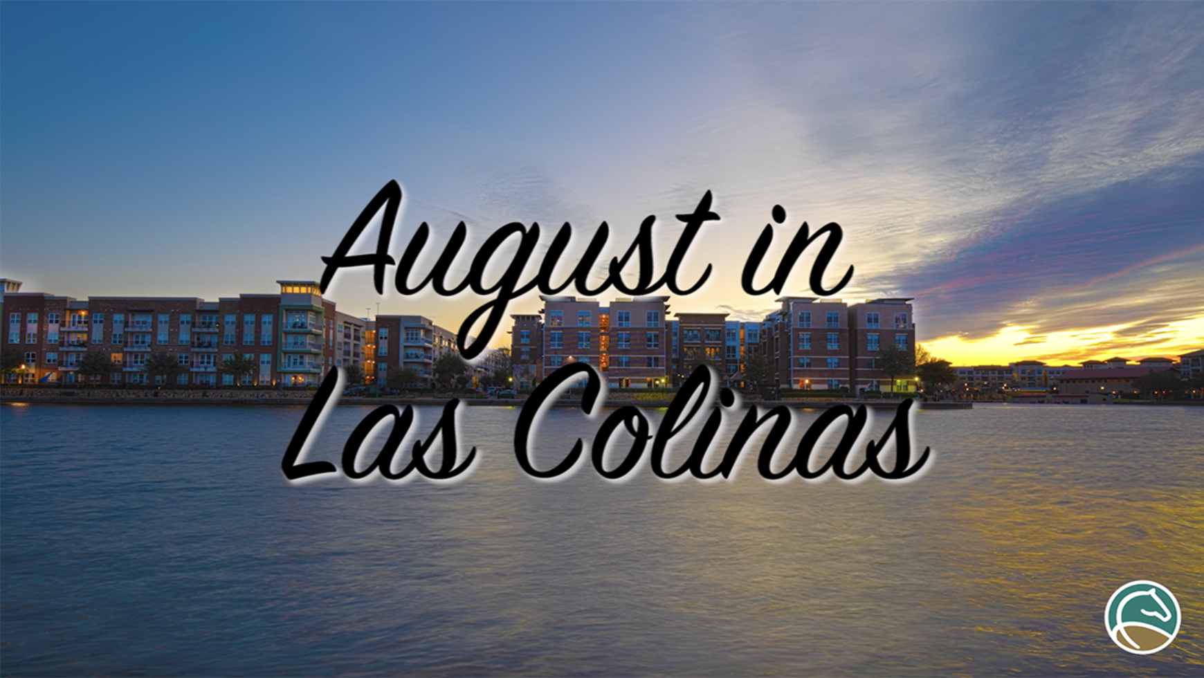 August in Las Colinas