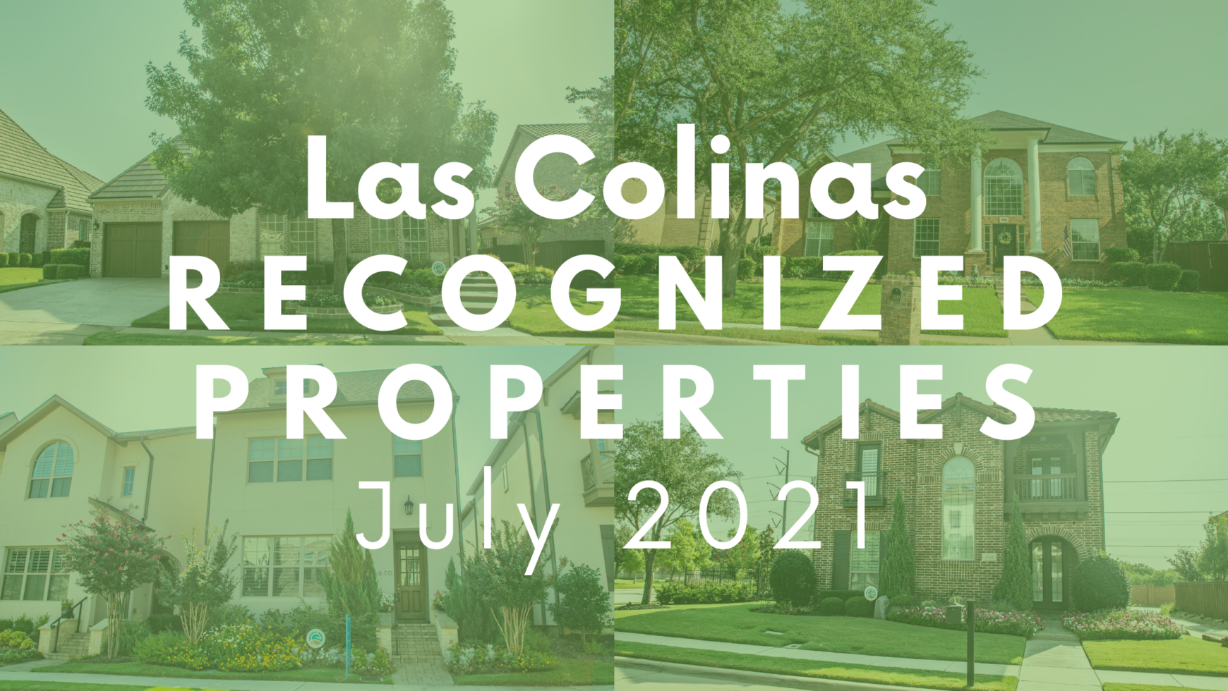 LCA Recognized Properties July 2021